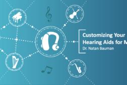 Dr_Natan_Bauman_on_Customizing_Hearing_Aids